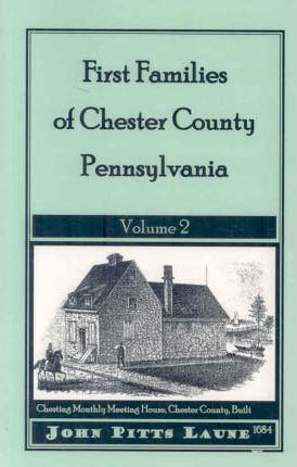 First Families of Chester County, Pennsylvania