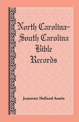 North Carolina -- South Carolina Bible Records