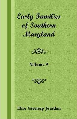 Early Families of Southern Maryland