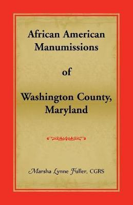 African American Manumissions of Washington County, Maryland