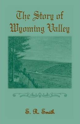 The Story of the Wyoming Valley