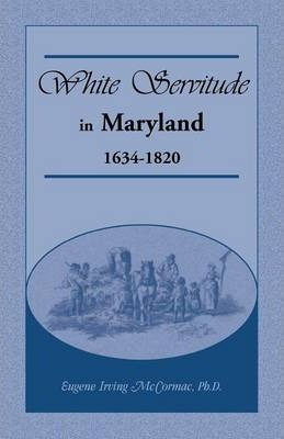 White Servitude in Maryland