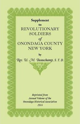 Supplement to Revolutionary Soldiers of Onondaga County, New York