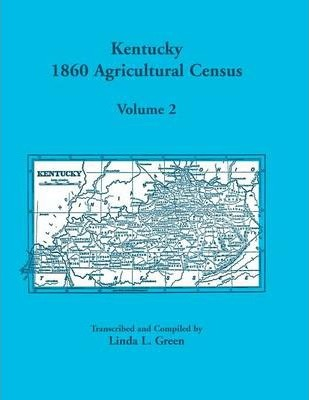 Kentucky 1860 Agricultural Census Volume 2