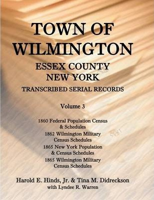 Town of Wilmington, Essex County, New York, Transcribed Serial Records, Volume 3