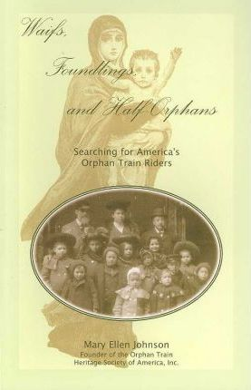 Waifs, Foundlings, and Half-Orphans
