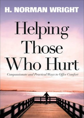 Helping Those Who Hurt