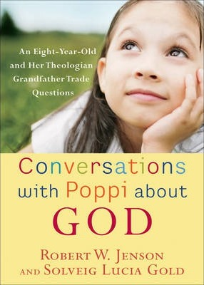 Conversations with Poppi about God