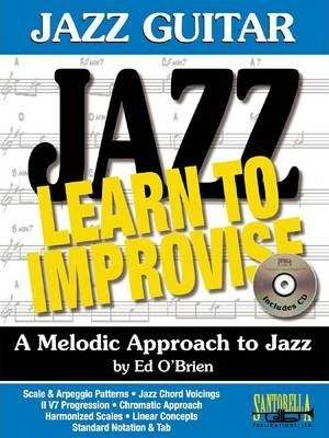 Jazz Guitar * Learn To Improvise