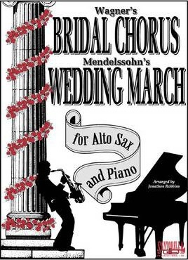 Bridal Chorus & Wedding March for Alto Sax & Piano
