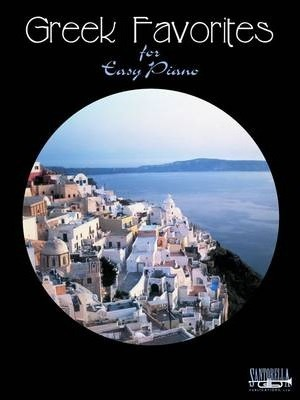 Greek Favorites for Easy Piano with Lyrics