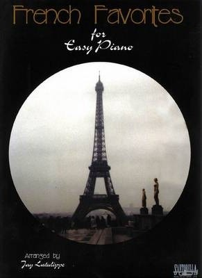 French Favorites for Easy Piano with Lyrics