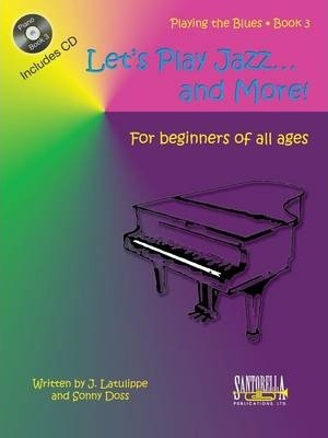 Let's Play Jazz & More: Book 3