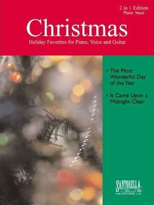 The Most Wonderful Day Of The Year & It Came Upon a Midnight Clear