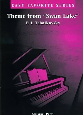 Theme from Swan Lake * Easy Favorite
