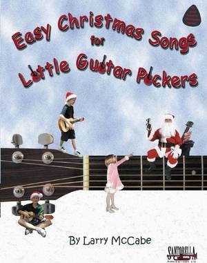 Easy Christmas Songs for Little Guitar Pickers