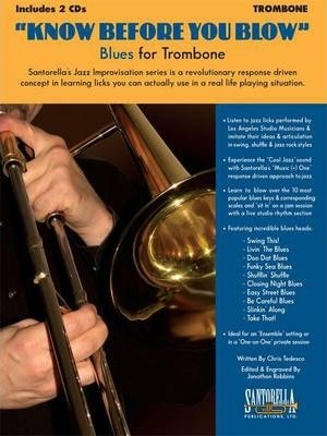 Know Before You Blow - Blues for Trombone