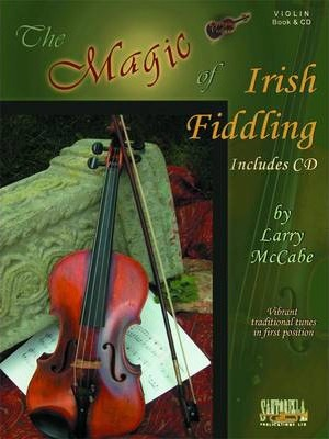 The Magic of Irish Fiddling for Violin with CD