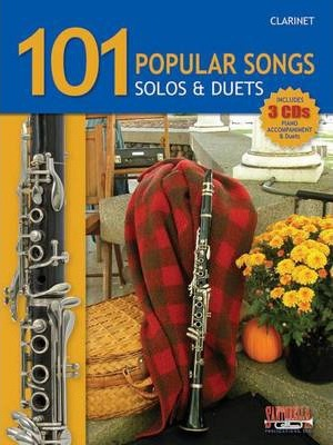101 Popular Songs for Clarinet * Solos & Duets