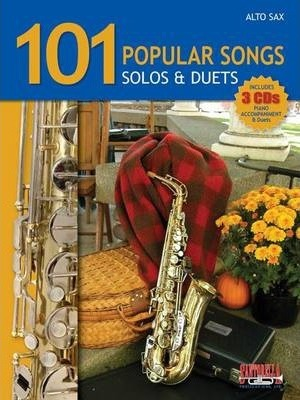 101 Popular Songs for Alto Sax * Solos & Duets