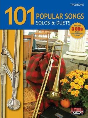 101 Popular Songs for Trombone * Solos & Duets