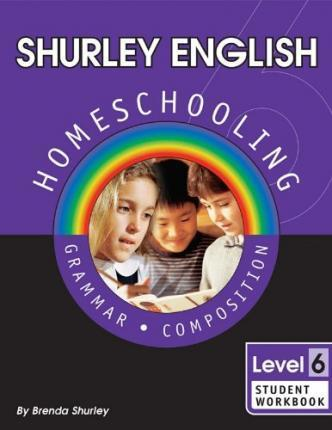 Shurley English Level 6 Homeschool Edition Student Workbook