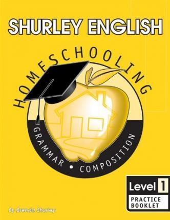 Shurley English Level 1 Homeschool Edition Practice Booklet