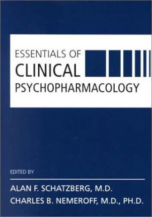 Essentials of Clinical Psychopharmacology