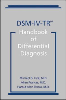 DSM-IV-Tr Handbook of Differential Diagnosis