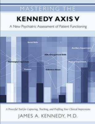 Mastering the Kennedy Axis V