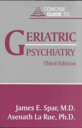 Concise Guide to Geriatric Psychiatry
