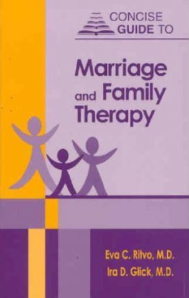Concise Guide to Marriage and Family Therapy