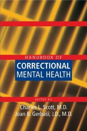 Handbook of Correctional Mental Health