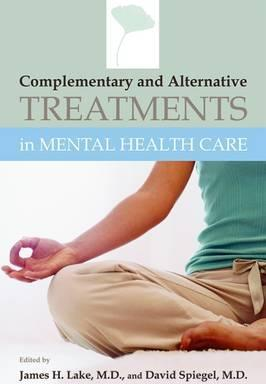 Complementary and Alternative Treatments in Mental Health Care