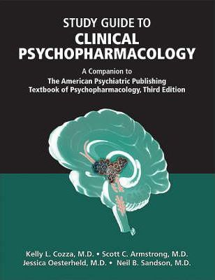 Study Guide to Clinical Psychopharmacology