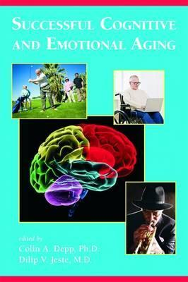 Successful Cognitive and Emotional Aging
