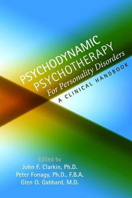 Psychodynamic Psychotherapy for Personality Disorders: A Clinical Handbook