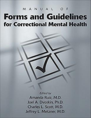 Manual of Forms and Guidelines for Correctional Mental Health