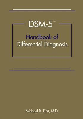 DSM-5 (R) Handbook of Differential Diagnosis - Michael B. First