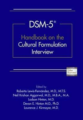 DSM-5 (R) Handbook on the Cultural Formulation Interview