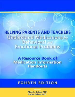Helping Parents and Teachers Understand Medications for Behavioral and Emotional Problems