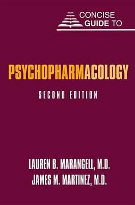 Concise Guide to Psychopharmacology