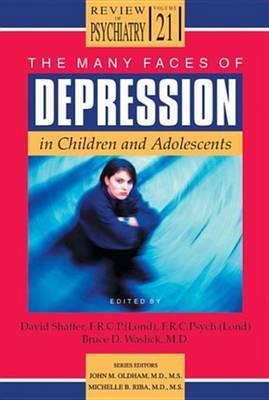 The Many Faces of Depression in Children and Adolesents
