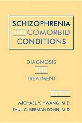 Schizophrenia and Comorbid Conditions