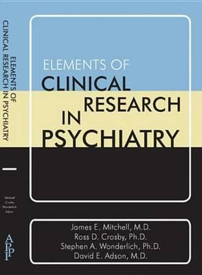 Elements of Clinical Research in Psychiatry