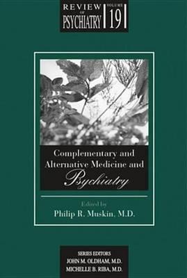 Complementary and Alternative Medicine and Psychiatry