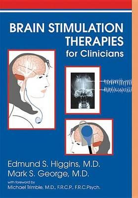 Brain Stimulation Therapies for Clinicians