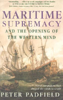 Maritime Supremacy & the Opening of the Western Mind