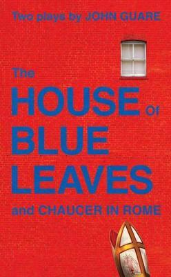 House of Blue Leaves & Chaucer