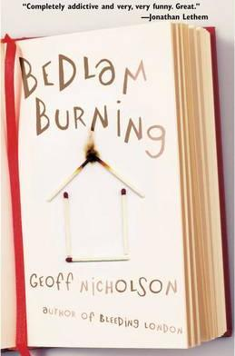 Bedlam Burning